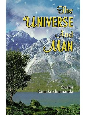 The Universe And Man