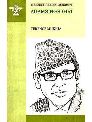 Agam Singh Giri (Makers Of Indian Literature)