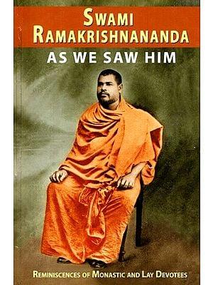 Swami Ramakrishananda- As We Saw Him