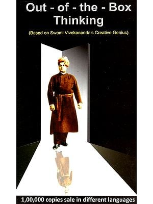 Out Of The Box Thinking (Based On Swami Vivekananda's Creative Genius)