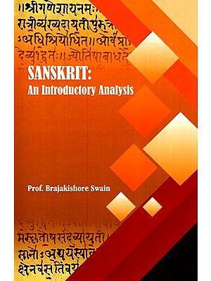 Sanskrit: An Introductory Analysis