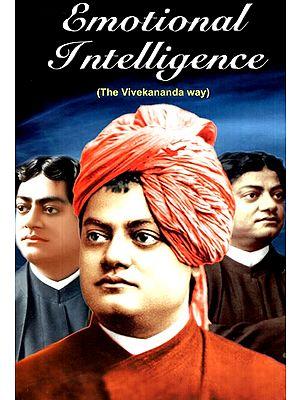 Emotional Intelligence (The Vivekananda Way)