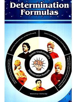 Swami Vivekananda's Determination Formulas