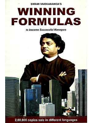 Swami Vivekananda's Winning Formulas- To Become Successful Managers