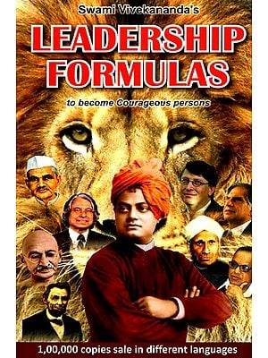 Swami Vivekananda's Leadership Formulas To Become Courages Persons