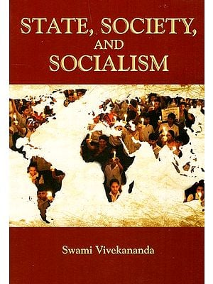 State, Society And Socialism
