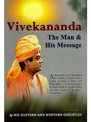 Vivekananda (The Man & His Message)