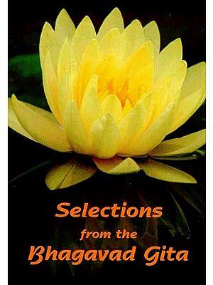 Selections From the Bhagavad Gita