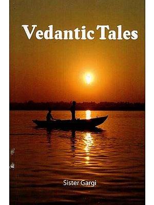 Vedantic Tales