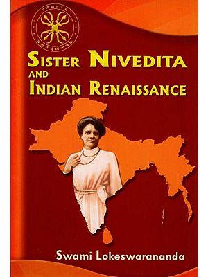 Sister Nivedita and Indian Renaissance