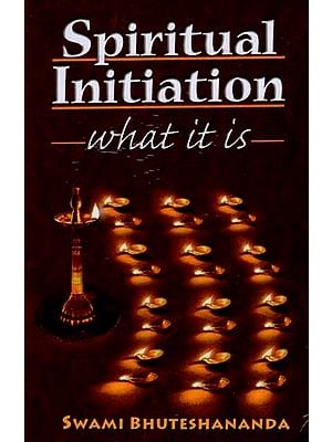 Spiritual Initiation (What It Is)