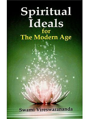 Spiritual Ideals (For The Modern Age)