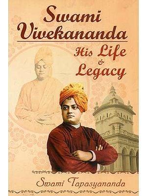 Swami Vivekananda (His Life & Legecy)