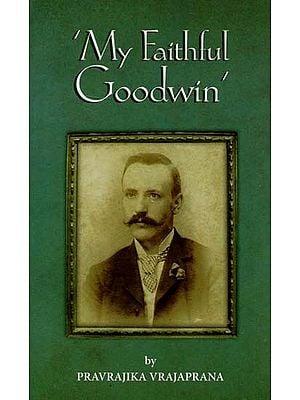 My Faithful Goodwin