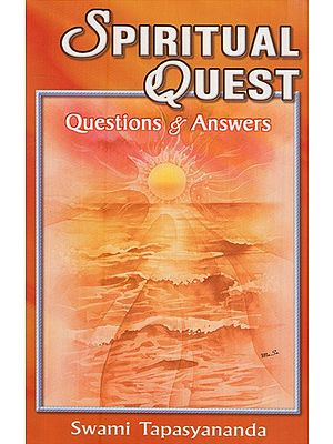 Spiritual Quest (Question and Answers)