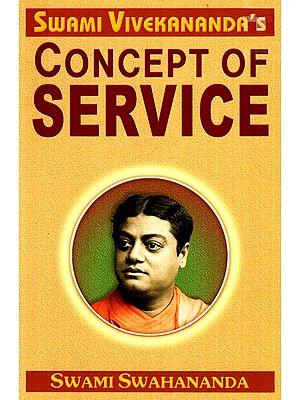 Swami Vivekananda's Concept Of Services