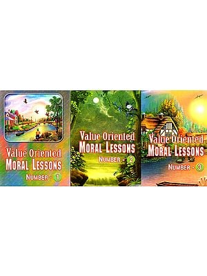 Value Oriented Moral Lessons (Set Of 3 Volume)