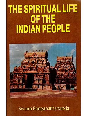 The Spiritual Life of The Indian People