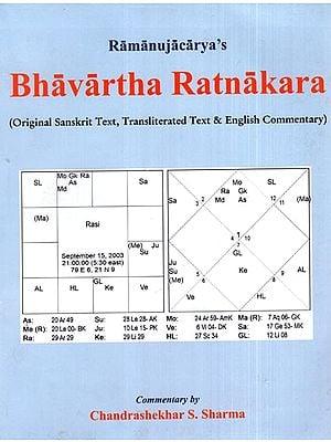 Bhavartha Ratnakara (Original Sanskrit Text, Transliterated Text and English Commentary)