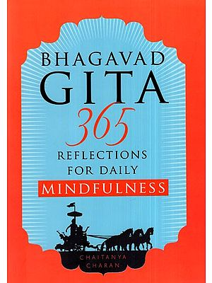 Bhagavad Gita 365 Reflections for Daily Mindfulness