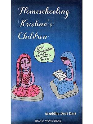 Homeschooling Krishna's Children