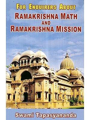 For Enquirers About Ramakrishna Math and Ramakrishna Mission