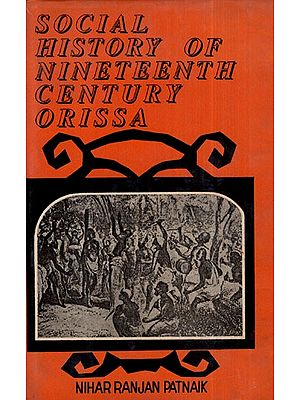 Social History of Nineteenth Century Orissa (An Old and Rare Book)