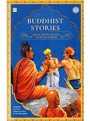 Buddhist Stories (Amar Chitra Kath Folktales Series)