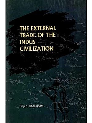 The External Trade of the Indus Civilization