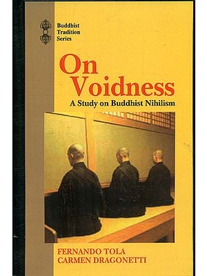 On Voidness (A Study on Buddhist Nihilism)