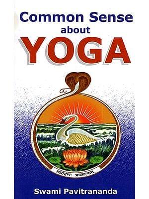 Common Sense about Yoga