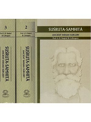 Susruta Samhita: Ancient Indian Surgery (3 Big Volumes)
