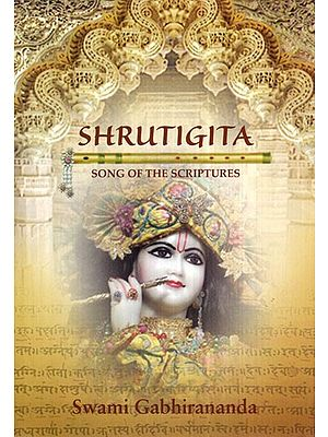 Sruti-Gita or The Song of the Srutis (Text in Devanagari, Roman Transliteration, Word-for-Word Meaning and Detailed Exposition)