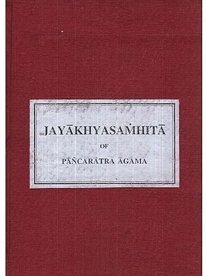 जयाख्यसंहिता - Jaya Akhya Samhita of Pancaratra Agama (Photostat)