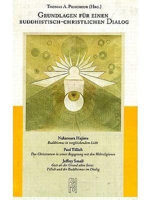 Grundlagen Fur Einen Buddhistisch-Christlichen Dialog (Spanish)