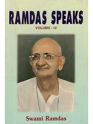 Ramdas Speaks (Volume - 4)