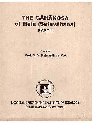 The Gahakosa of Hala- Satavahana -  Part II (An Old and Rare Book)