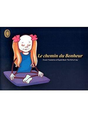 Le Chemin du Bonheur- French Translation of English Book : The Path of Joy