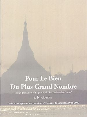 Pour Le Bien Du Plus Grand Nombre- French Translation of English Book : For the Benefit of Many
