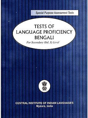 Tests of Language Proficiency Bengali: For Secondary (Standard X) Level