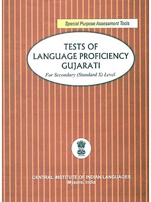 Tests of Language Proficiency Gujarati: For Secondary (Standard X) Level
