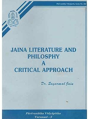 Jaina Literature and Philosphy A Critical Approach
