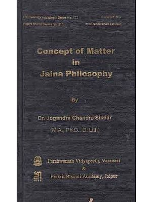 Concept of Matter in Jaina Philosophy