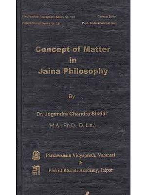 Concept of Matter in Jaina Philosophy