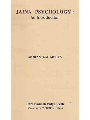 Jaina Psychology : Introduction