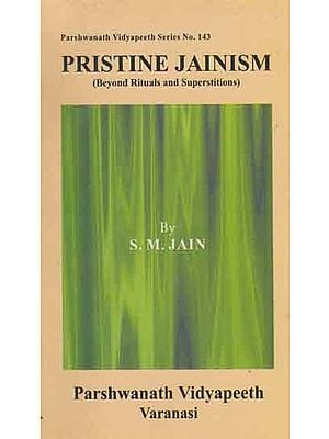 Pristine Jainism - Beyond Rituals and Superstitions (An Old and Rare Book)