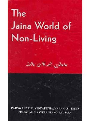 The Jaina World of Non-Living (An Old and Rare Book)