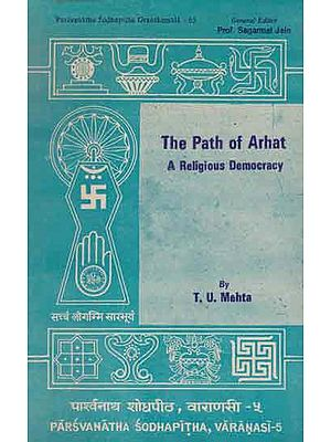 The Path of Arhat - A Religious Democracy (An Old and Rare Book)