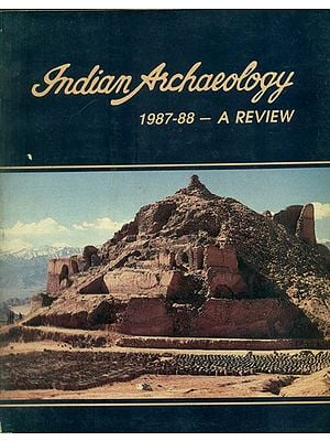 Indian Archaeology - 1987-88 A Review (An Old and Rare Book)