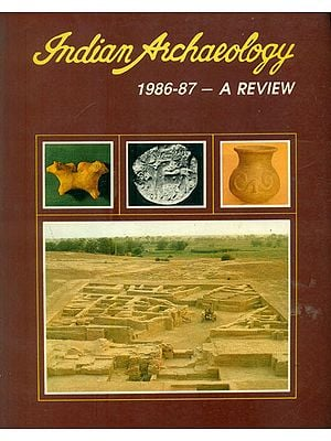 Indian Archaeology - 1986-87 A Review (An Old and Rare Book)
